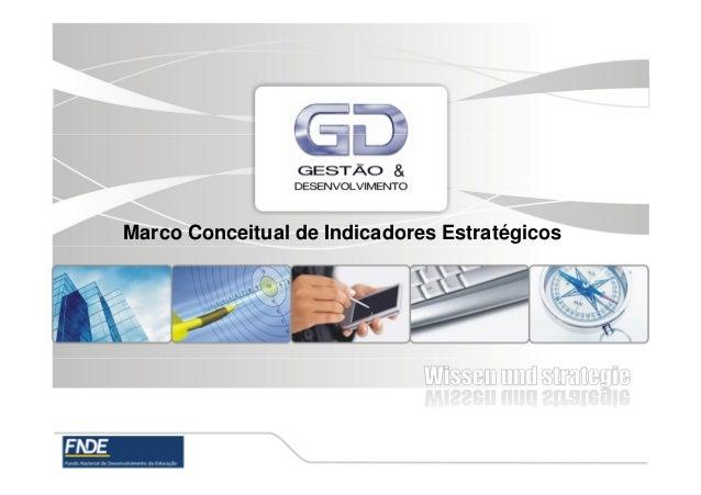 Marco Conceitual de Indicadores Estratégicos