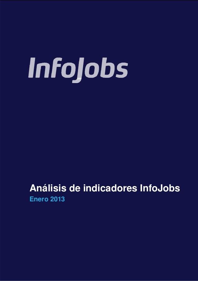 Análisis de indicadores InfoJobs    Enero 2013