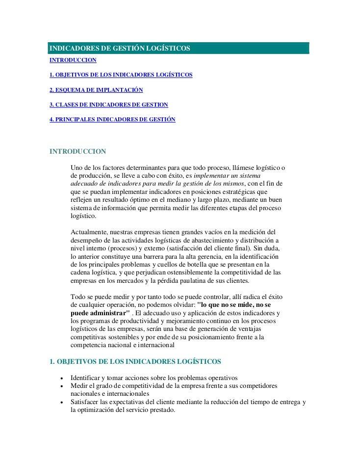 INDICADORES DE GESTIÓN LOGÍSTICOSINTRODUCCION1. OBJETIVOS DE LOS INDICADORES LOGÍSTICOS2. ESQUEMA DE IMPLANTACIÓN3. CLASES...
