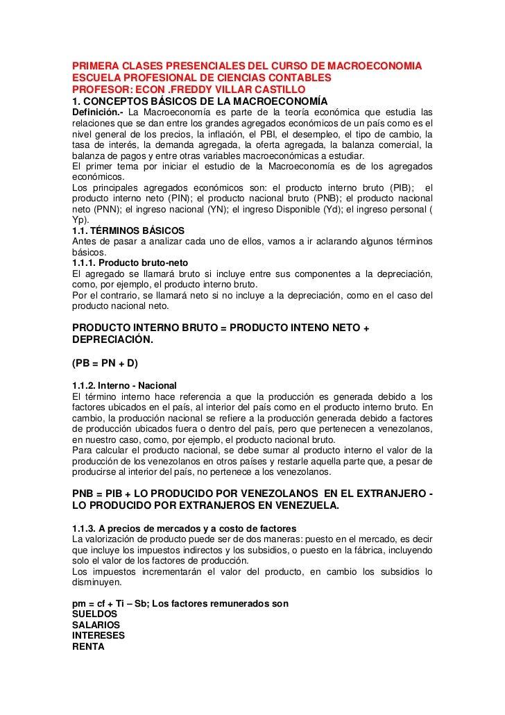 PRIMERA CLASES PRESENCIALES DEL CURSO DE MACROECONOMIA ESCUELA PROFESIONAL DE CIENCIAS CONTABLES PROFESOR: ECON .FREDDY VI...