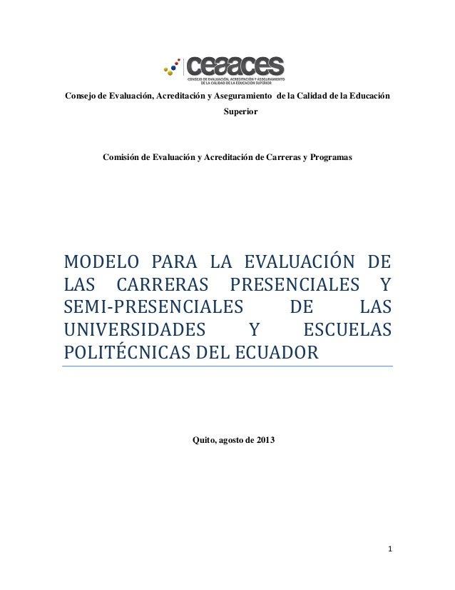 1 Consejo de Evaluación, Acreditación y Aseguramiento de la Calidad de la Educación Superior Comisión de Evaluación y Acre...