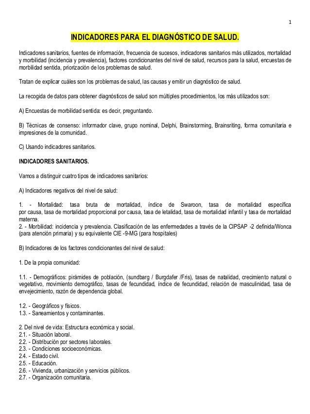 1                       INDICADORES PARA EL DIAGNÓSTICO DE SALUD.Indicadores sanitarios, fuentes de información, frecuenci...