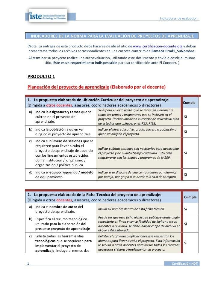 Indicadores de evaluación    INDICADORES DE LA NORMA PARA LA EVALUACIÓN DE PROYECTOS DE APRENDIZAJE(Nota: La entrega de es...