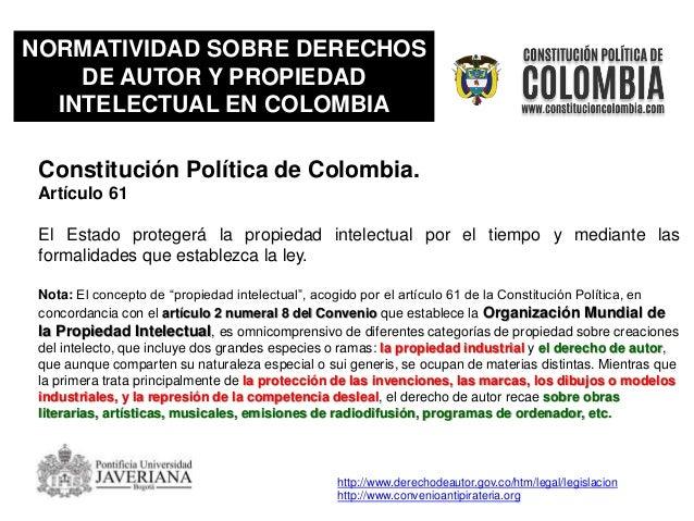 NORMATIVIDAD SOBRE DERECHOS DE AUTOR Y PROPIEDAD INTELECTUAL EN COLOMBIA Ley 44 de 1993 Capitulo II Artículo 6 Todo acto e...