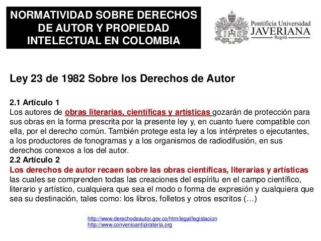 NORMATIVIDAD SOBRE DERECHOS DE AUTOR Y PROPIEDAD INTELECTUAL EN COLOMBIA Ley 44 de 1993 Capitulo IV. Articulo 51 Incurrirá...