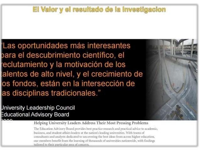 ¡El reconocimiento obtenido por los esfuerzos en investigación es mínimo ! De otro modo, el proceso quedaría inacabado! EN...