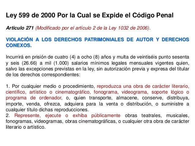 Código Penal Articulo 272 (Modificado por el artículo 3 de la Ley 1032 de 2006). VIOLACIÓN A LOS MECANISMOS DE PROTECCIÓN ...