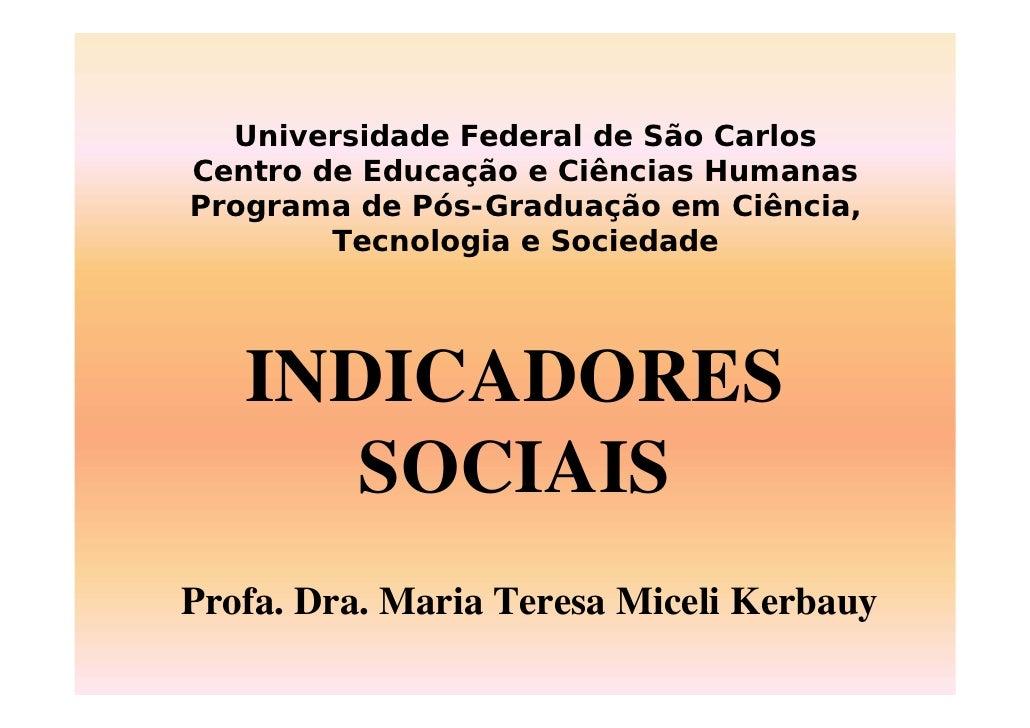 Universidade Federal de São Carlos Centro de Educação e Ciências Humanas Programa de Pós-Graduação em Ciência,         Tec...