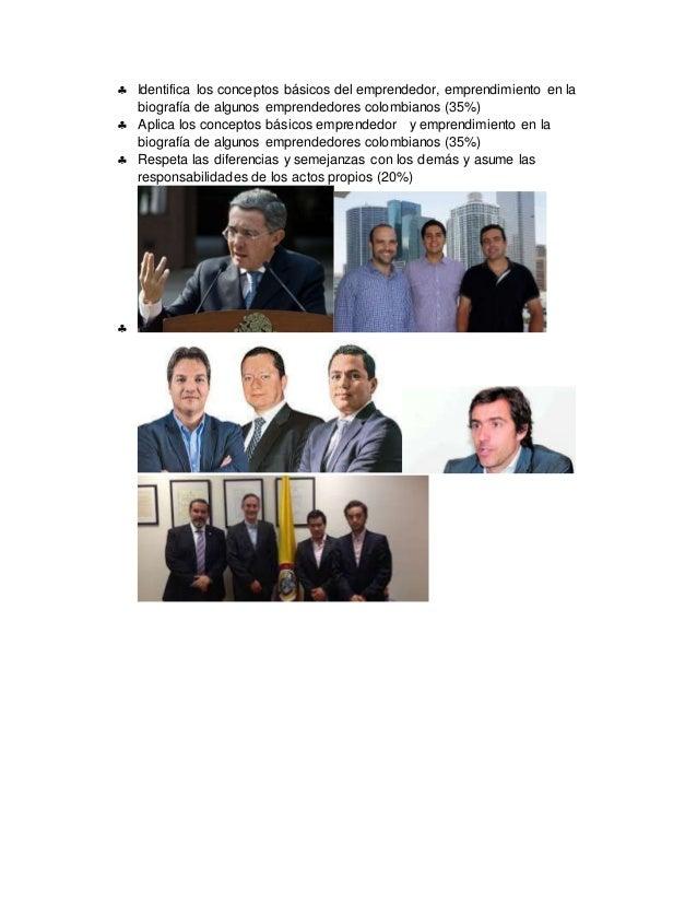  Identifica los conceptos básicos del emprendedor, emprendimiento en la biografía de algunos emprendedores colombianos (3...