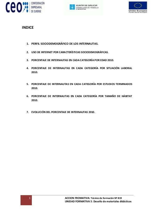 1 ACCION FROMATIVA: Técnico de formación Nº 819 UNIDAD FORMATIVA 5: Deseño de materiales didácticos INDICE 1. PERFIL SOCIO...