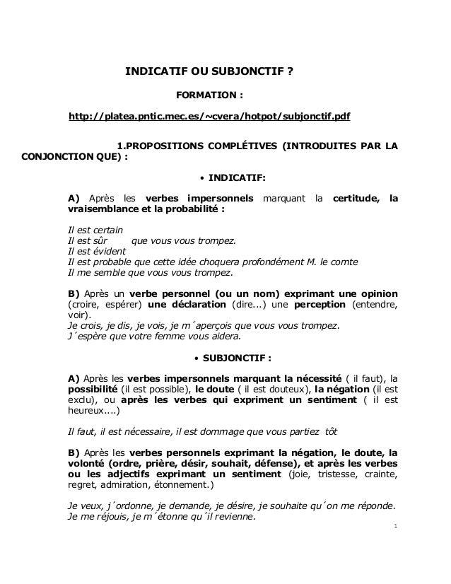 INDICATIF OU SUBJONCTIF ?                                 FORMATION :       http://platea.pntic.mec.es/~cvera/hotpot/subjo...