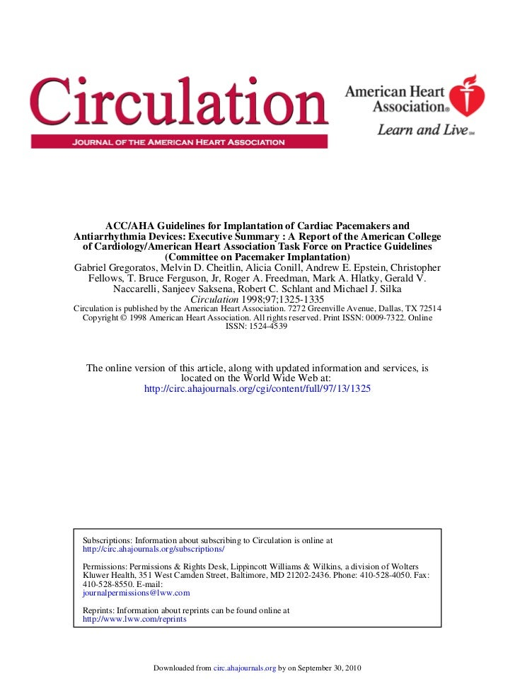 ACC/AHA Guidelines for Implantation of Cardiac Pacemakers andAntiarrhythmia Devices: Executive Summary : A Report of the A...