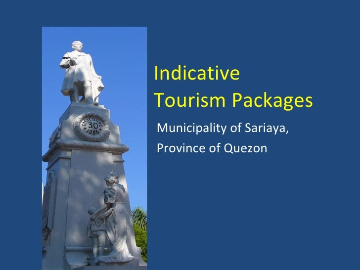Indicative  Tourism Packages Municipality of Sariaya,  Province of Quezon