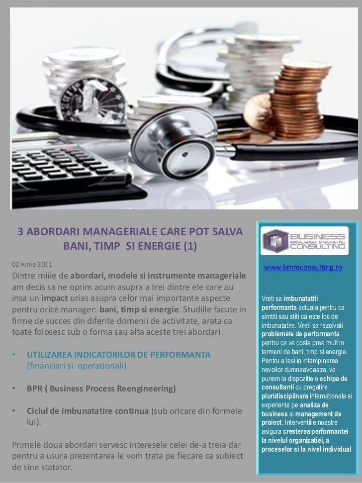 3 ABORDARI MANAGERIALE CARE POT SALVA           BANI, TIMP SI ENERGIE (1)02 iunie 2011                                    ...