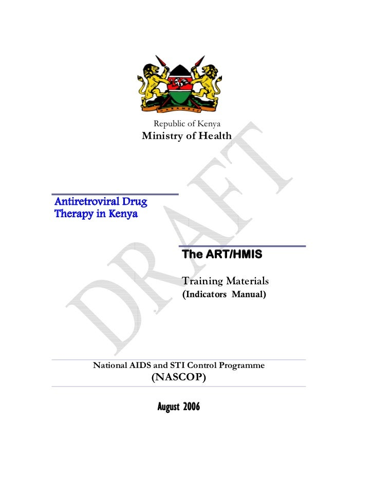 Republic of Kenya                  Ministry of HealthAntiretroviral DrugTherapy in Kenya                             The A...