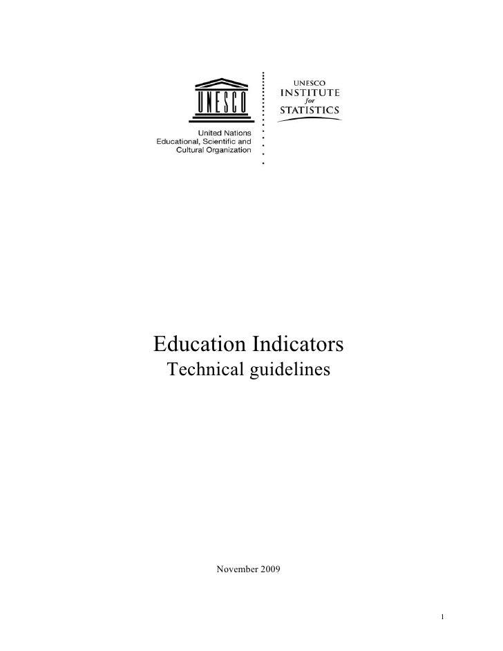 Education Indicators Technical guidelines       November 2009                        1