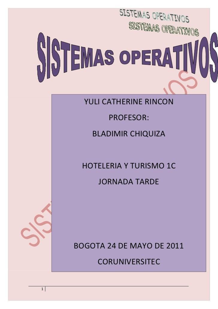 YULI CATHERINE RINCON           PROFESOR:        BLADIMIR CHIQUIZA     HOTELERIA Y TURISMO 1C         JORNADA TARDE    BOG...