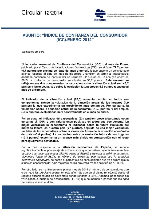 """Circular 12/2014      ASUNTO: """"ÍNDICE DE CONFIANZA DEL CONSUMIDOR (ICC).ENERO 2014"""" Estimado/aamigo/a  El Indicador..."""