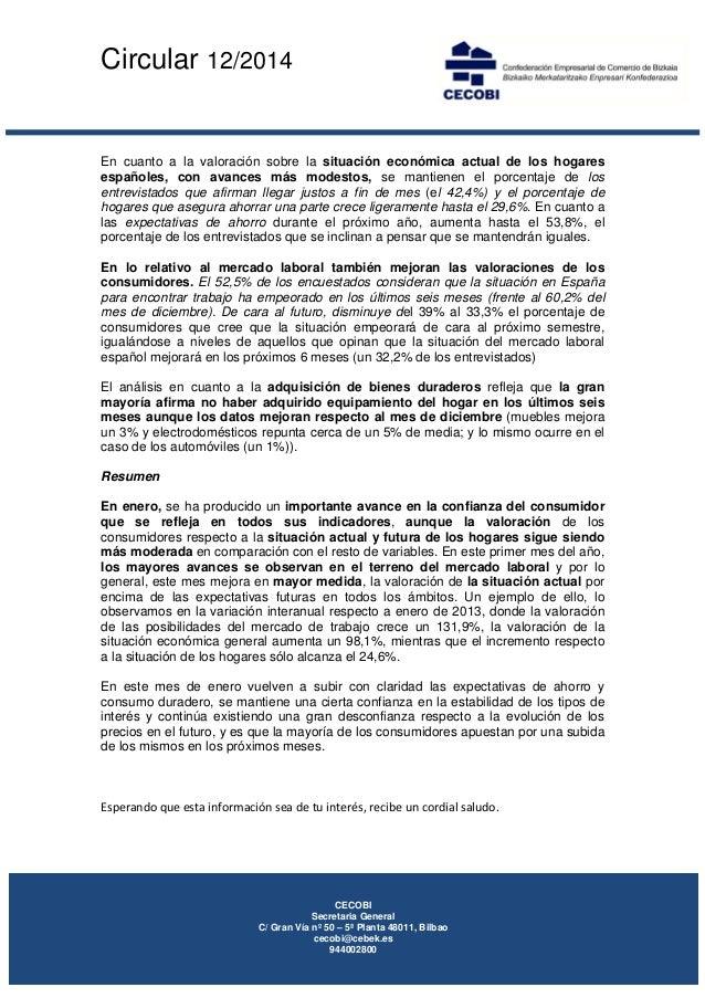 Circular 12/2014     En cuanto a la valoración sobre la situación económica actual de los hogares españoles, con avanc...