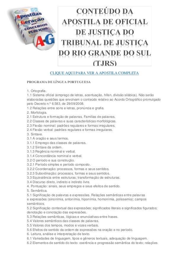 CLIQUE AQUI PARA VER A APOSTILA COMPLETA PROGRAMA DE LÍNGUA PORTUGUESA 1. Ortografia. 1.1 Sistema oficial (emprego de letr...