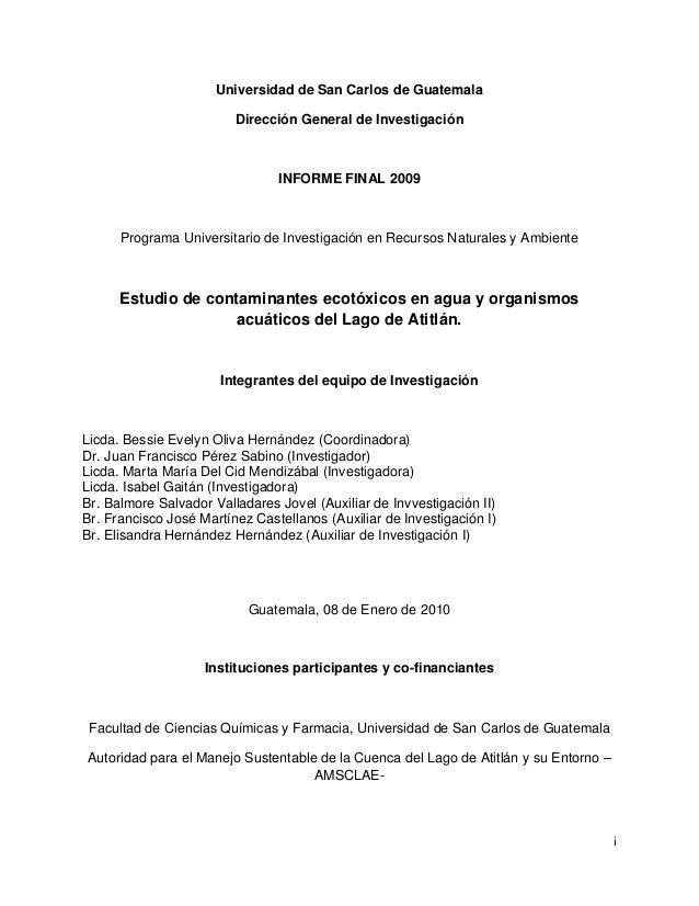 i Universidad de San Carlos de Guatemala Dirección General de Investigación INFORME FINAL 2009 Programa Universitario de I...