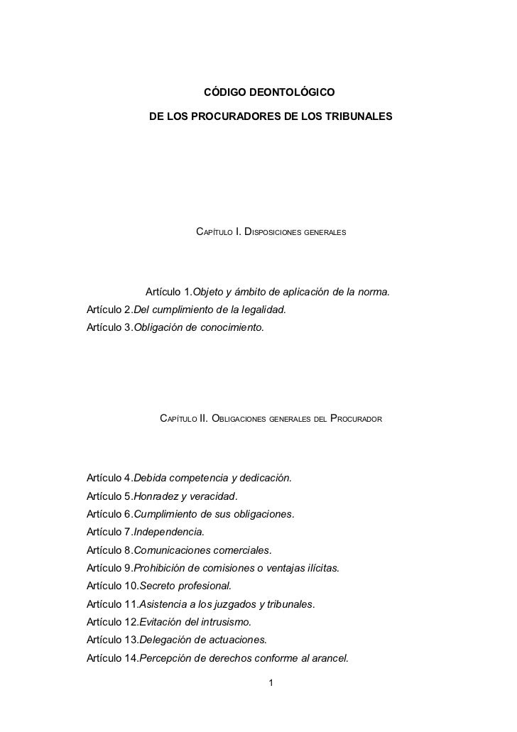 CÓDIGO DEONTOLÓGICO              DE LOS PROCURADORES DE LOS TRIBUNALES                        CAPÍTULO I. DISPOSICIONES GE...