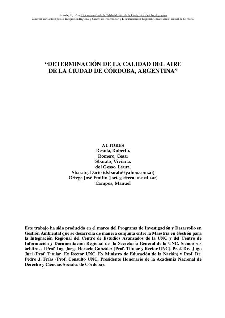 Resola, R.; et. al.;Determinación de la Calidad de Aire de la Ciudad de Córdoba, Argentina   Maestría en Gestión para la I...