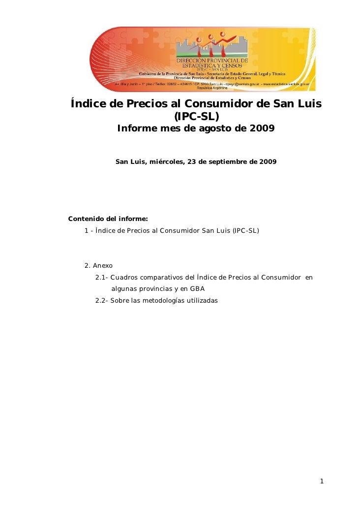 Índice de Precios al Consumidor de San Luis                   (IPC-SL)                Informe mes de agosto de 2009       ...