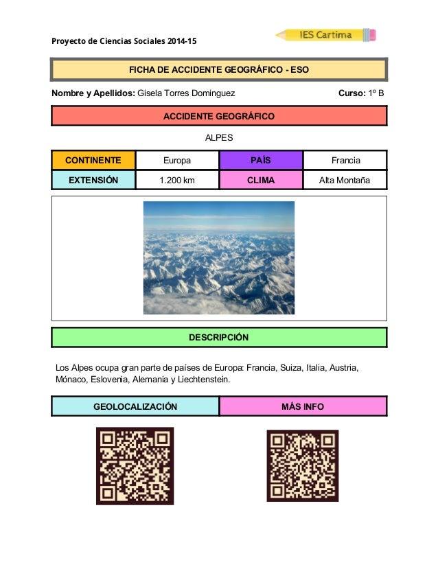 Proyecto de Ciencias Sociales 2014-15  FICHADEACCIDENTEGEOGRÁFICOESO  NombreyApellidos:GiselaTorresDo...