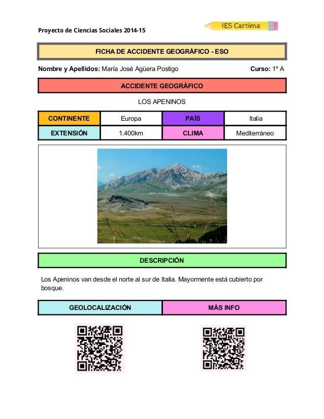 Proyecto de Ciencias Sociales 2014-15  FICHADEACCIDENTEGEOGRÁFICOESO  NombreyApellidos:MaríaJoséAgüer...