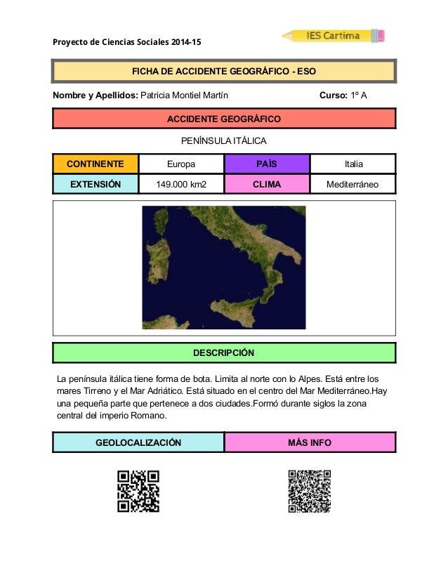 Proyecto de Ciencias Sociales 2014-15  FICHADEACCIDENTEGEOGRÁFICOESO  NombreyApellidos:PatriciaMontiel...