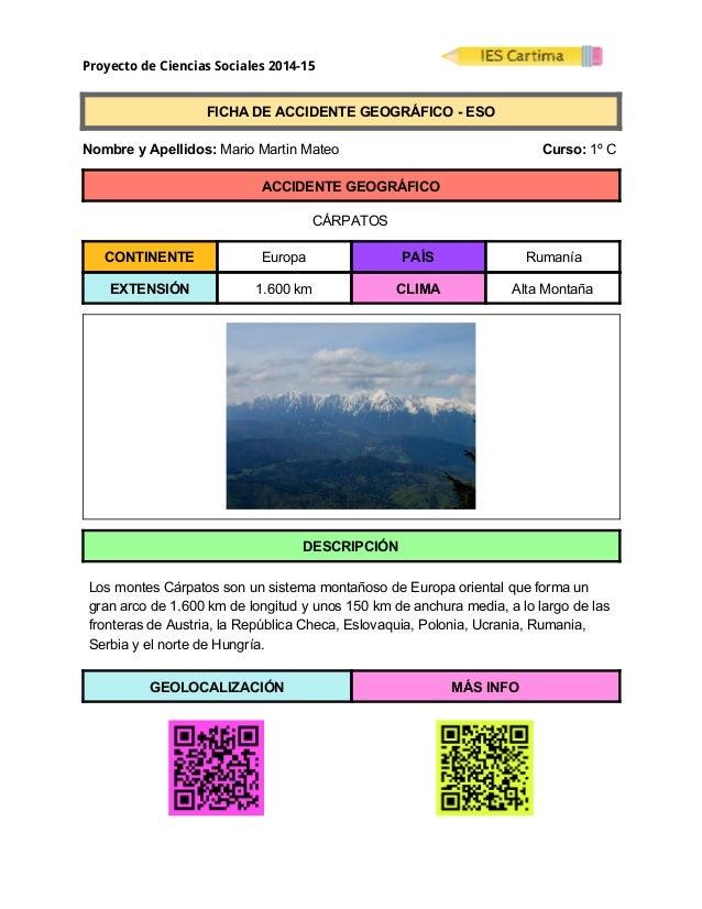 Proyecto de Ciencias Sociales 2014-15  FICHADEACCIDENTEGEOGRÁFICOESO  NombreyApellidos:MarioMartinMat...