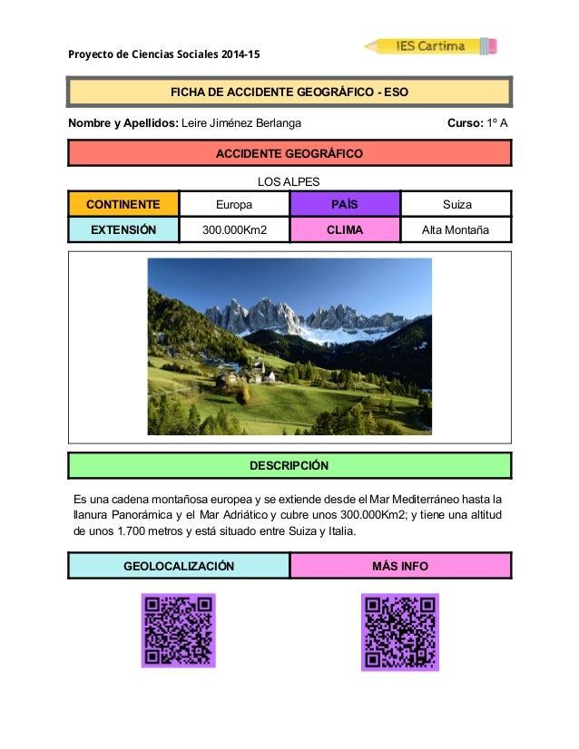 Proyecto de Ciencias Sociales 2014-15  FICHADEACCIDENTEGEOGRÁFICOESO  NombreyApellidos:LeireJiménezBe...