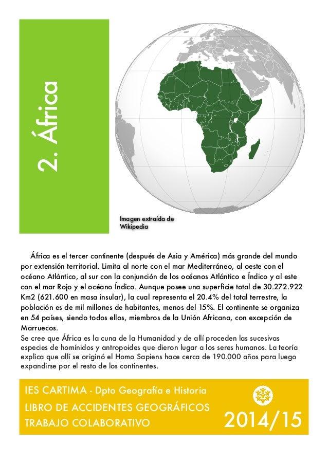 2014/15 2.África África es el tercer continente (después de Asia y América) más grande del mundo por extensión territorial...