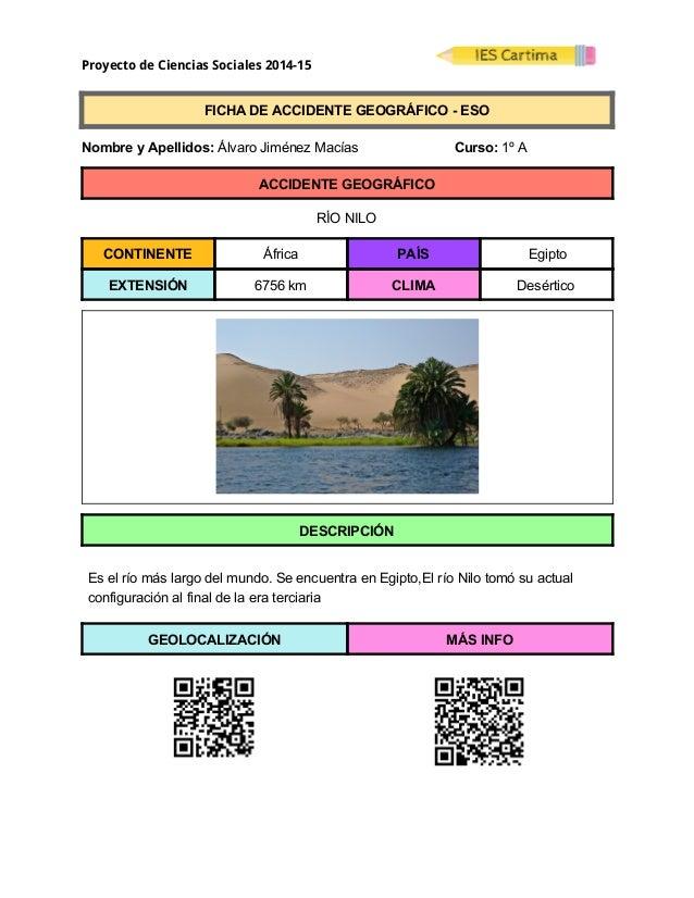 Proyecto de Ciencias Sociales 2014-15  FICHADEACCIDENTEGEOGRÁFICOESO  NombreyApellidos:ÁlvaroJiménezM...