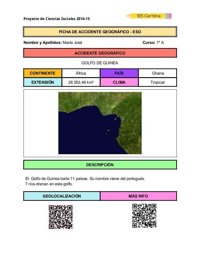 Proyecto de Ciencias Sociales 2014-15  FICHADEACCIDENTEGEOGRÁFICOESO  NombreyApellidos:MaríaJosé ...