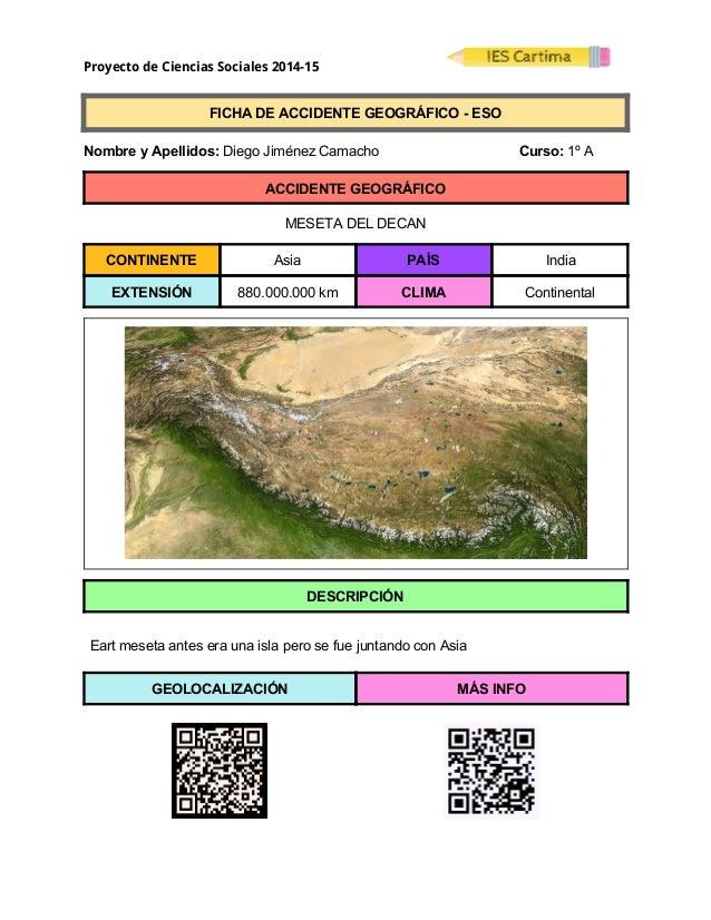Proyecto de Ciencias Sociales 2014-15  FICHADEACCIDENTEGEOGRÁFICOESO  NombreyApellidos:DiegoJiménezCa...