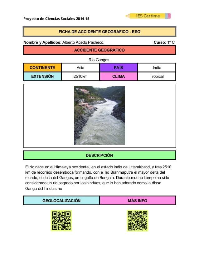 Proyecto de Ciencias Sociales 2014-15  FICHADEACCIDENTEGEOGRÁFICOESO  NombreyApellidos:AlbertoAcedoPa...