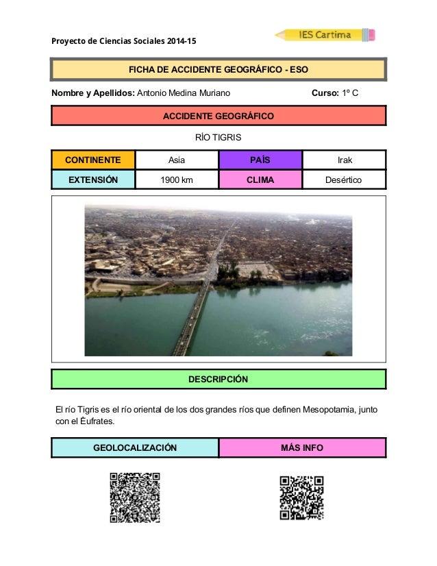 Proyecto de Ciencias Sociales 2014-15  FICHADEACCIDENTEGEOGRÁFICOESO  NombreyApellidos:AntonioMedinaM...