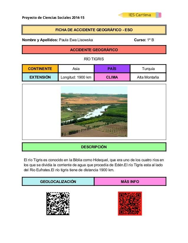 Proyecto de Ciencias Sociales 2014-15  FICHADEACCIDENTEGEOGRÁFICOESO  NombreyApellidos:PaulaEwaLisows...