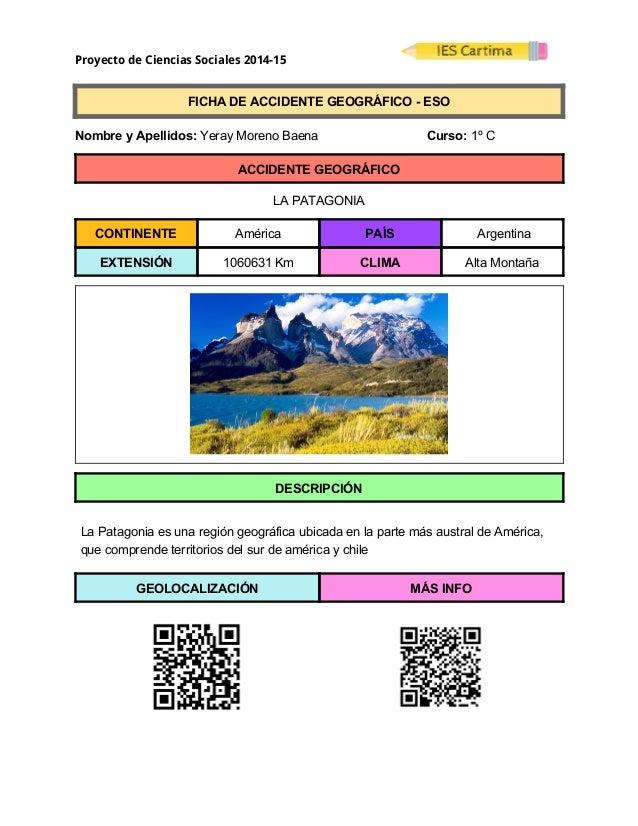 Proyecto de Ciencias Sociales 2014-15  FICHADEACCIDENTEGEOGRÁFICOESO  NombreyApellidos:YerayMorenoBae...