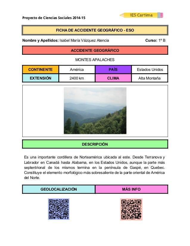 Proyecto de Ciencias Sociales 2014-15  FICHADEACCIDENTEGEOGRÁFICOESO  NombreyApellidos:IsabelMaríaVáz...