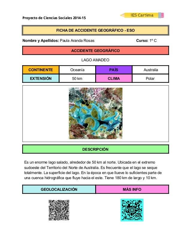 Proyecto de Ciencias Sociales 2014-15  FICHADEACCIDENTEGEOGRÁFICOESO  NombreyApellidos:PaulaArandaRos...