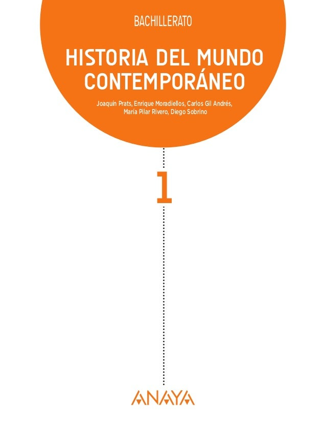 Indice libro historia del mundo contemporaneo de 1 for Caracteristicas del contemporaneo