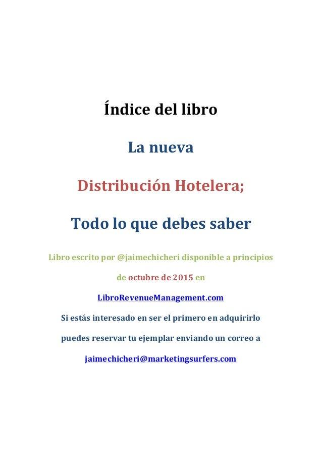 Índice  del  libro   La  nueva   Distribución  Hotelera;   Todo  lo  que  debes  sa...