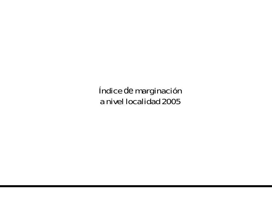 Indice Marginacion Localidad 2005