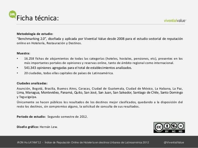 Sobre los autores:En Vivential Value somos pioneros en el estudio de la Reputación e Identidad Online en el sector Turísti...