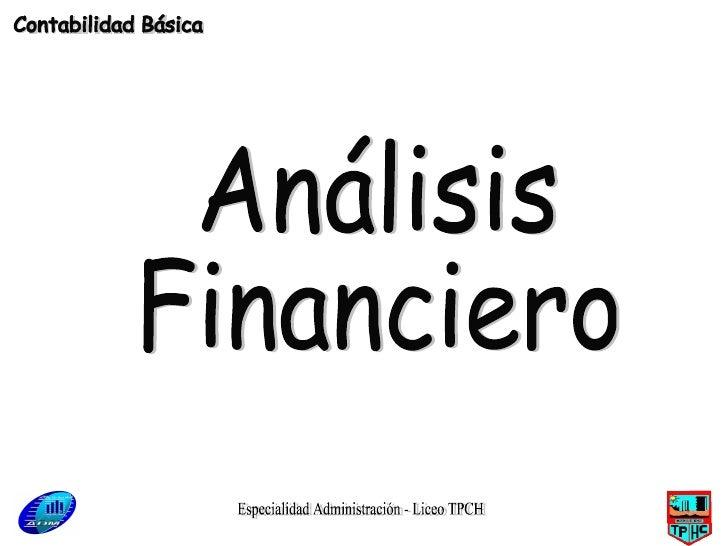 Especialidad Administración - Liceo TPCH Análisis Financiero Contabilidad Básica