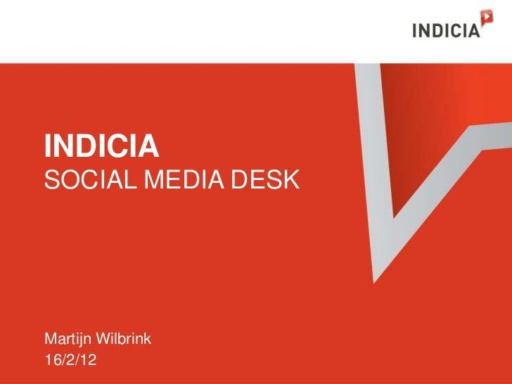 INDICIASOCIAL MEDIA DESKMartijn Wilbrink16/2/12