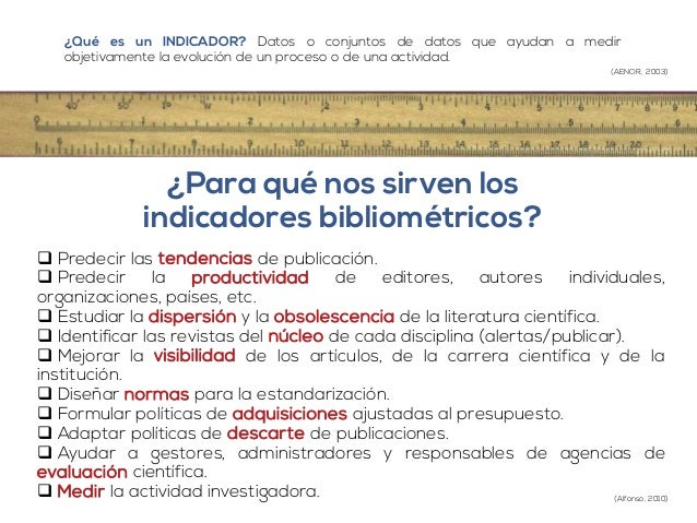 ¿Qué es un INDICADOR? Datos o conjuntos de datos que ayudan a medir  objetivamente la evolución de un proceso o de una act...